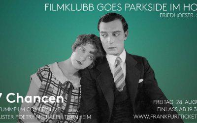 """Fr 28.08.2020, 20 Uhr – Filmklubb im Hof: Buster Keaton """"7 Chancen"""" Live vertont von Filmsynchrongenie Ralph Turnheim"""