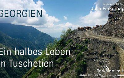 Mi 25.08.2021, 19 Uhr – Filmklubb SOMMERWANDKINO – Film & Anekdoten – mit Julia Finkernagel in die Berge von Tuschetien (Georgien)